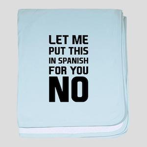 Spanish No baby blanket