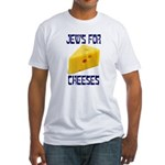 Jews for Cheeses Fitted T-Shirt