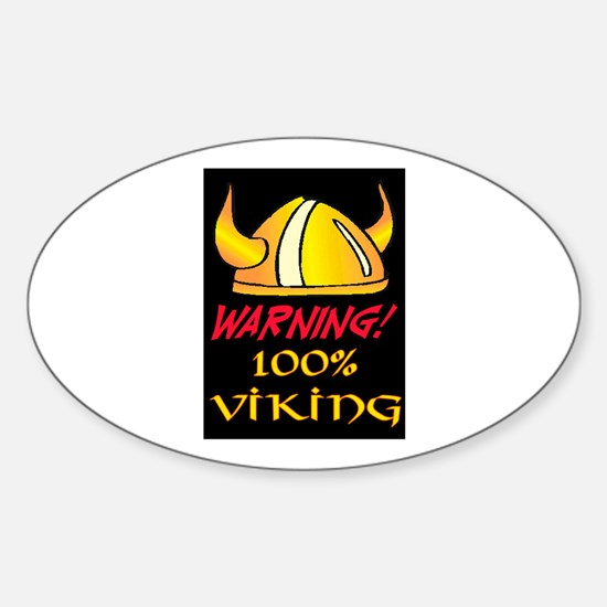WARNING - 100% VIKING Sticker (Oval)