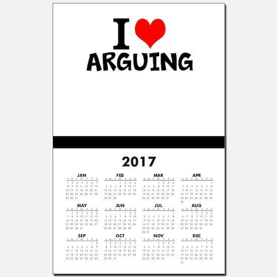 I Love Arguing Calendar Print