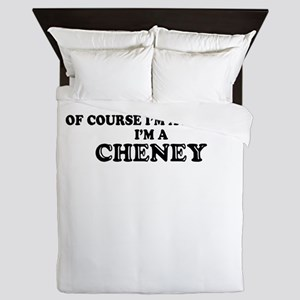 Of course I'm Awesome, Im CHENEY Queen Duvet