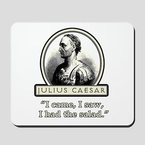 Funny Julius Caesar Salad Mousepad