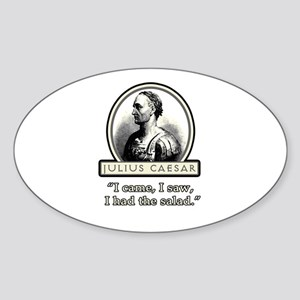 Funny Julius Caesar Salad Oval Sticker