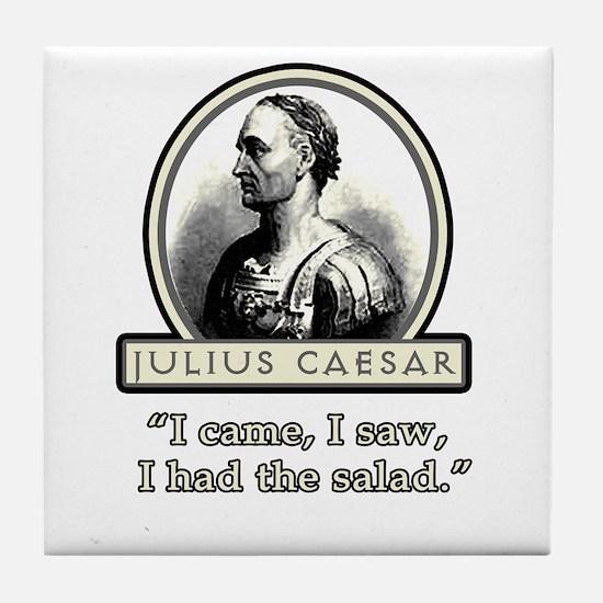 Funny Julius Caesar Salad Tile Coaster