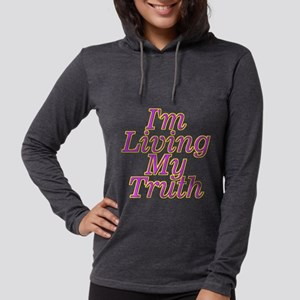 I'm Living My Truth Long Sleeve T-Shirt