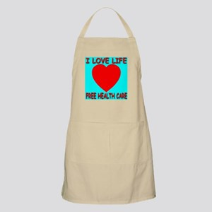 I Love Life Free Health Care BBQ Apron