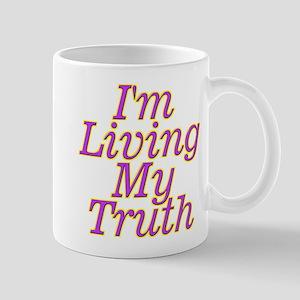 I'm Living My Truth Mugs
