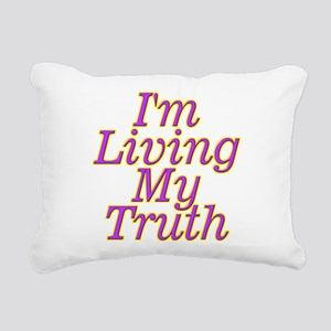 I'm Living My Truth Rectangular Canvas Pillow