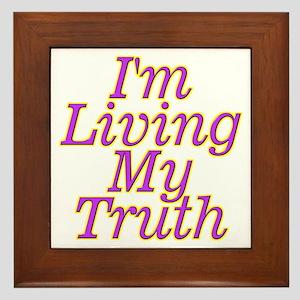 I'm Living My Truth Framed Tile