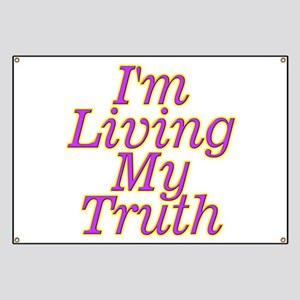 I'm Living My Truth Banner