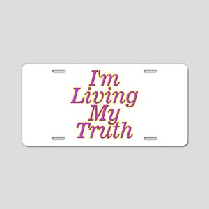 I'm Living My Truth Aluminum License Plate