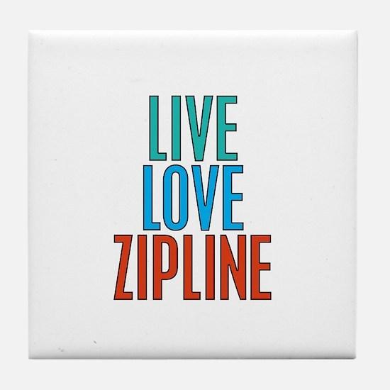 Live Love Zipline Tile Coaster