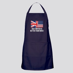 Half British Is Better Than None Apron (dark)
