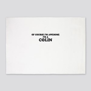 Of course I'm Awesome, Im COLIN 5'x7'Area Rug
