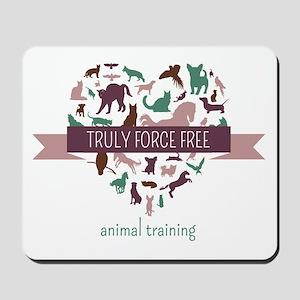 Truly Force Free Animal Training Mousepad