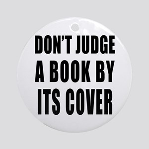 Don't Judge a Book by its Cover Ornament (Round)