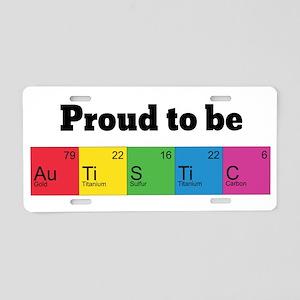 Proud to be Autistic Aluminum License Plate