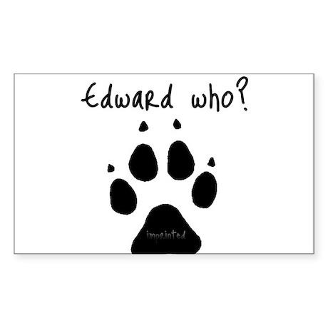 Edward Who? Rectangle Sticker