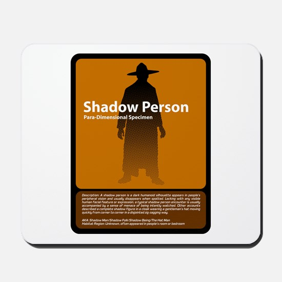 Shadow Person Mousepad