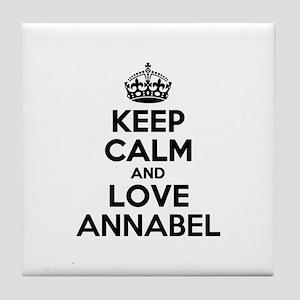 Keep Calm and Love ANNABEL Tile Coaster