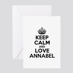 Keep Calm and Love ANNABEL Greeting Cards