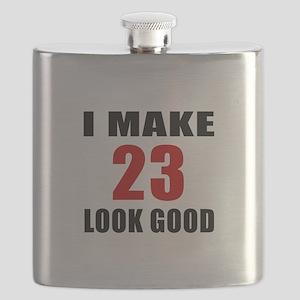 I Make 23 Look Good Flask