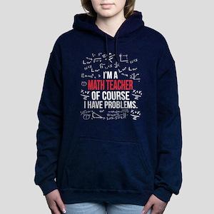 Math Teacher With Proble Women's Hooded Sweatshirt