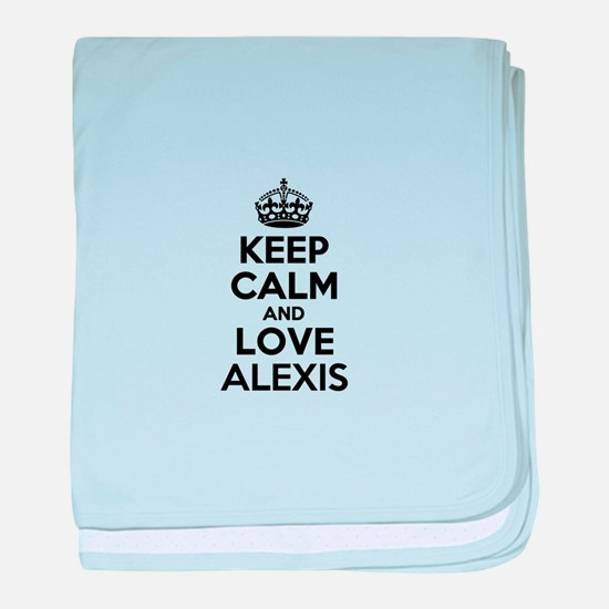 Keep Calm and Love ALEXIS baby blanket