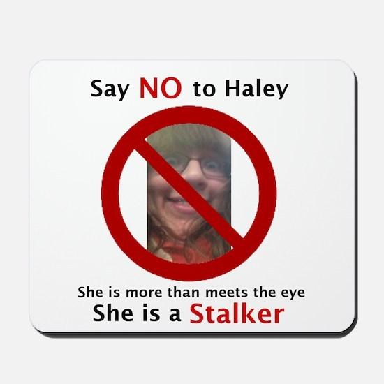 Say No To Haley Mousepad