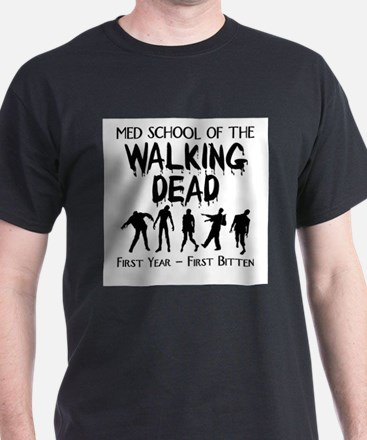 First Year Med School Zombies T-Shirt