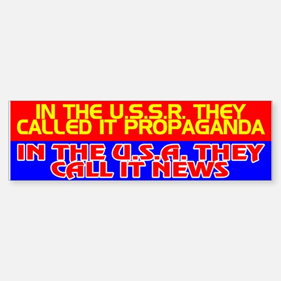 USSR PROPAGANDA = USA NEWS - Bumper Bumper Bumper Sticker