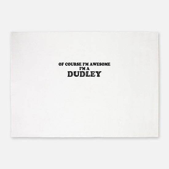 Of course I'm Awesome, Im DUDLEY 5'x7'Area Rug