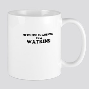 Of course I'm Awesome, Im WATKINS Mugs