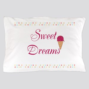 Cute Funny Sweet Dreams Pillow Case