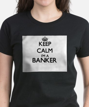 Keep calm I'm a Banker T-Shirt