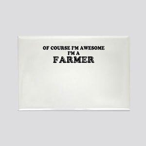 Of course I'm Awesome, Im FARMER Magnets