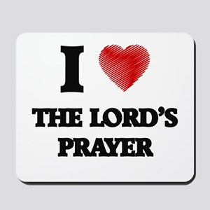 I love The Lord'S Prayer Mousepad