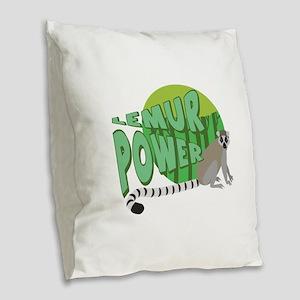 Lemur Power Burlap Throw Pillow