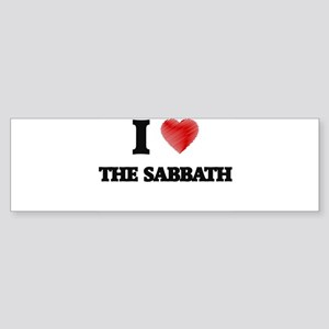 I love The Sabbath Bumper Sticker