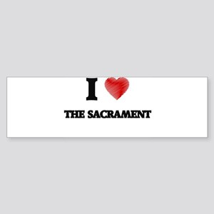 I love The Sacrament Bumper Sticker