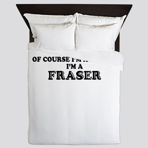 Of course I'm Awesome, Im FRASER Queen Duvet