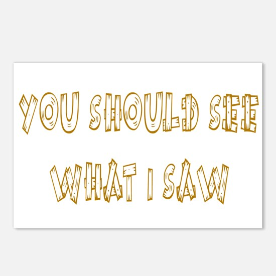 You Should See What I Saw Postcards (Package of 8)