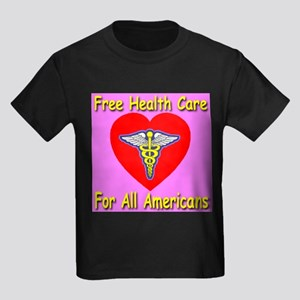 Free Health Care For All Amer Kids Dark T-Shirt