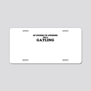 Of course I'm Awesome, Im G Aluminum License Plate