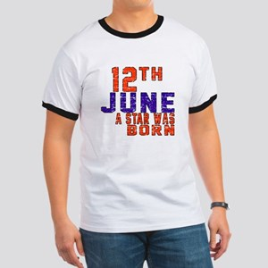 12 June A Star Was Born Ringer T