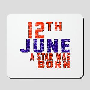 12 June A Star Was Born Mousepad