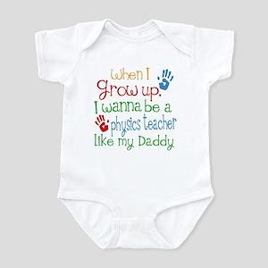 Physics Teacher Like Daddy Infant Bodysuit