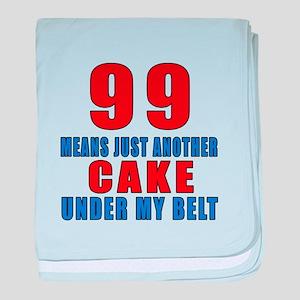 99 Another Cake Under My Belt baby blanket