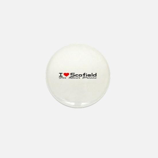 I Love Scofield - Fox River Mini Button