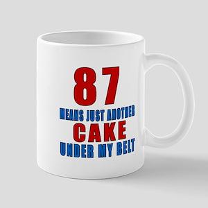 87 Another Cake Under My Belt Mug